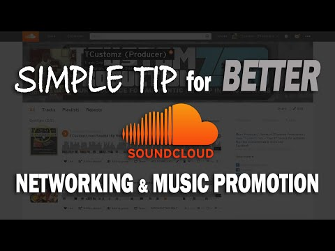 Simple TIP for Better Soundcloud Networking + Music Promotion