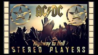 AC-DC - Highway To Hell 2016 (Remix)