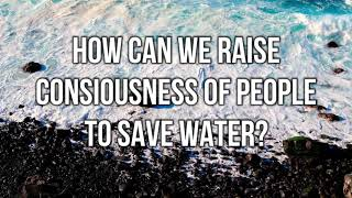 Raise your Water Consciousness | World Water Summit | Vineet Tandon