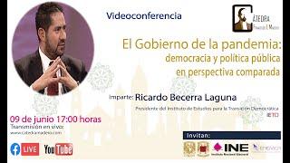 """""""El Gobierno de la pandemia: Democracia y política pública en perspectiva comparada"""" por R. Becerra"""