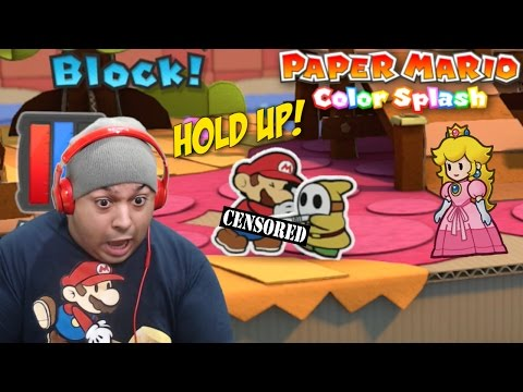 HOLD THE F#%K UP!! WHAT HE DOING TO MARIO!!?? [PAPER MARIO: COLOR SPLASH] [#02]