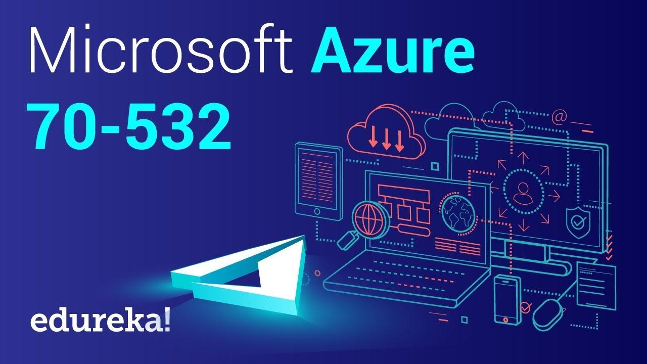 Microsoft Azure 70 532 Training Azure 70 532 Certification