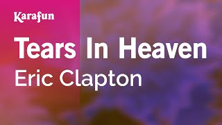 Karaoke Tears In Heaven Eric Clapton