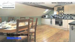 The Carriage House, Windermere, Self Catering Holiday Cottage