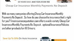 Pay Monthly Car Insurance With No Deposit