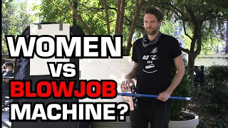 Are Women Better Than Blowjob Machines?