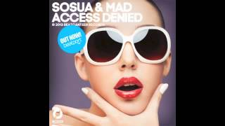 SOSUA & MAD - ACCESS DENIED (ORIGINAL MIX) [BC033]
