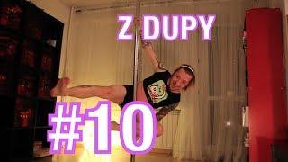 Porno, Będzie Dobrze i Fakty o mnie - Z DUPY #10