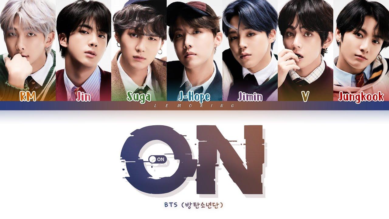 Download BTS ON Lyrics (방탄소년단 ON 가사) [Color Coded Lyrics/Han/Rom/Eng]