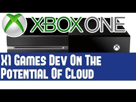 """xbox-one---games-developer-on-cloud---dev-extremely-excited-for-cloud-&-has-""""huge-potential"""""""