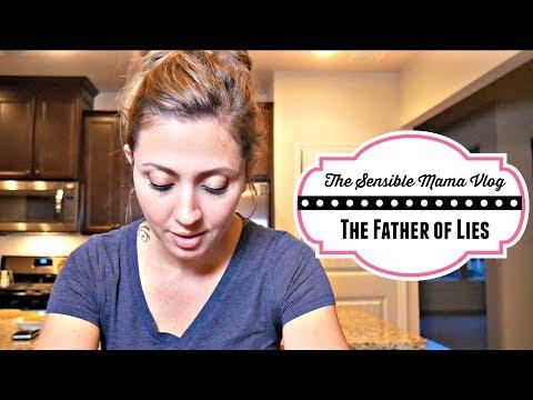 Sensible Mama Vlog: Ep. 12 - The Father of Lies