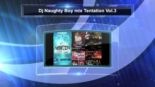 Deejay Naughty Boy kizomba Mix Tentation Vol 3