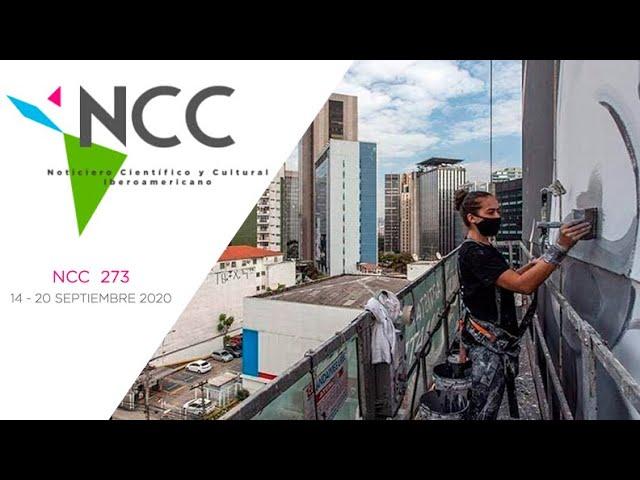Noticiero Científico y Cultural Iberoamericano, emisión 273. 14 al 20 de Septiembre 2020.