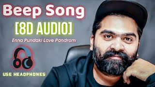 Beep Song [8D AUDIO] Simbu Feat Anirudh (Unreleased Audio) Use Headphones