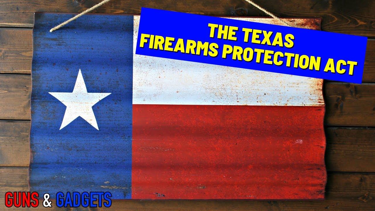 The Texas Firearms Protection Act