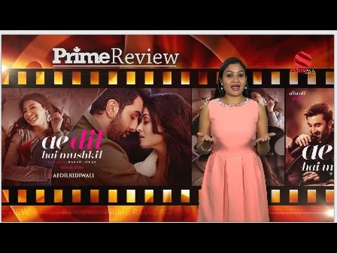 Ae Dil Hai Mushkil Movie Review - Prime Review - Anchor Kusum (Prime Asia Tv)
