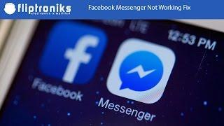Video Facebook Messenger Not Working Fix - Fliptroniks.com download MP3, 3GP, MP4, WEBM, AVI, FLV Oktober 2017