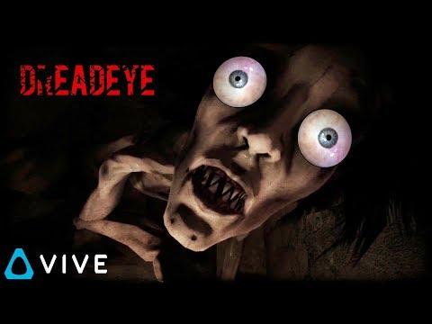 Scary VR experience • DREADEYE VR - HTC VIVE |