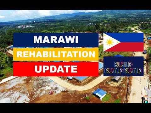 MARAWI REHABILITATION UPDATE
