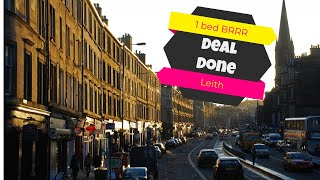 Deal Done with Jozef Toth - 1 bed BRRR - Leith, Edinburgh