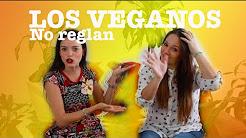 Los veganos no reglan - Lylocyv