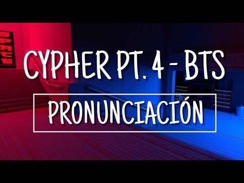 Cypher PT. 4 - BTS [Pronunciación] [Fácil]