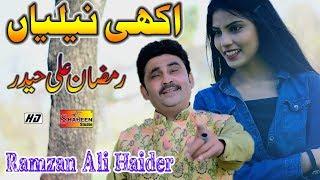 Akhi Niliyan Ramzan Ali Haider Latest Saraiki And Punjabi Song 2020 Mp4