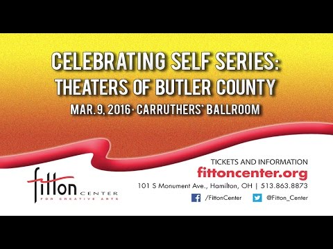 Celebrating Self: Theaters of Butler County