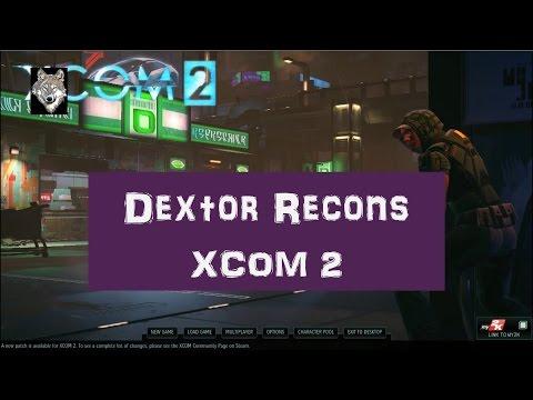 Dextor Recons XCOM 2