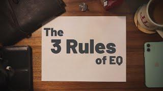 3 Rules of #EQ