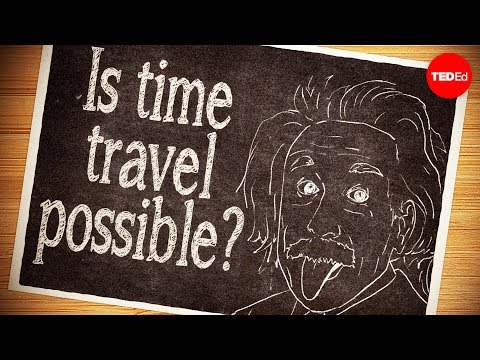 Video image: Is time travel possible? - Colin Stuart