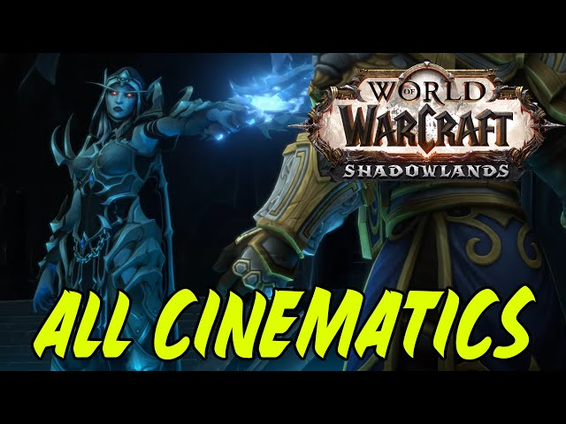 WoW Shadowlands All Cinematics in Chronological Order ( Sylvanas' Choice Cinematic )