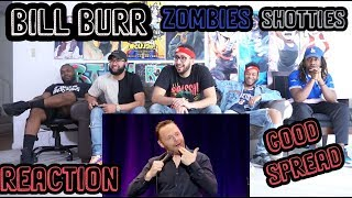 Bill Burr - Zombies, Shotties And Good Spread Reaction/Review