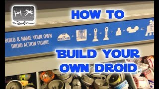 How to Build Your Own Droid At Disneyland | Star Wars Droid Factory | The Dan-O Channel