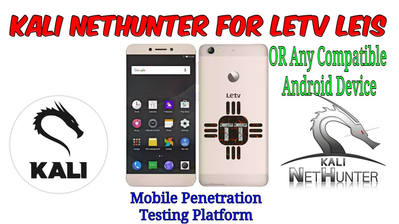 Kali Nethunter for Letv Le1S or any Android Device