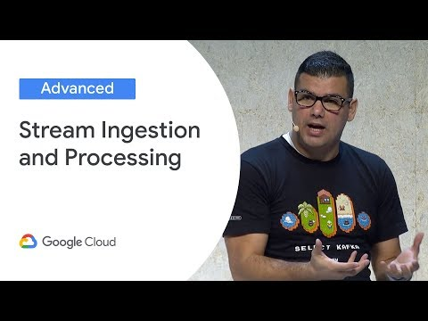 GCP for Apache Kafka Users: Stream Ingestion and Processing (Cloud Next '19)