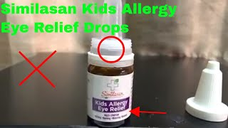 ✅  How To Use Similasan Kids Allergy Eye Relief Drops Review