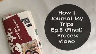 How I Journal My Travels Ep 8 Process Video | Midori Traveler