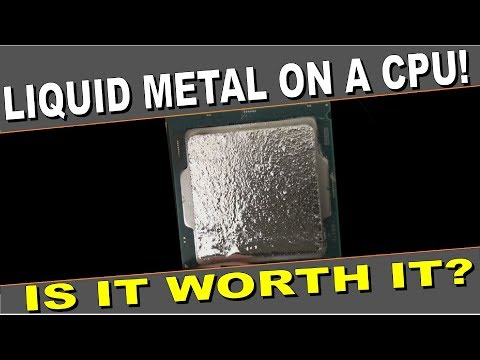 Liquid Metal on a CPU! Is it worth the hassle?
