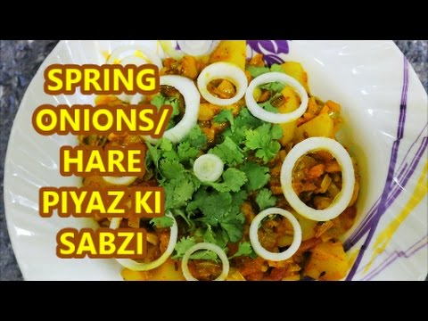 SPRING ONIONS/HARE PIYAZ AUR ALOO KI SABZI/EASY RECIPE IN HINDI  ..
