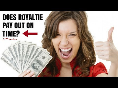 Does Royaltie Pay Out On Time? Social Proof and Live Case Study