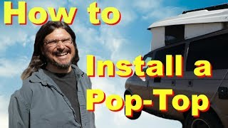 How to Install a Pop Top (Top Installation) on a Van