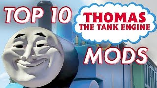 Top 10 Thomas the Tank Engine Mods