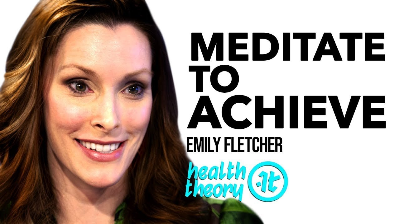 Discover the Trifecta of Mindfulness, Meditation and Manifesting | Emily Fletcher on Health Theory