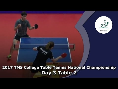 2017 TMS College Table Tennis National Championships (Table 2) - Day 3