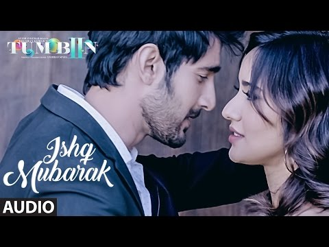 ISHQ MUBARAK Full Audio Song || Tum Bin 2...