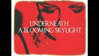 """Your Favorite Enemies - """"Underneath a Blooming Skylight"""" [Official Music Video]"""