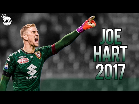Joe Hart 2017 ● HD