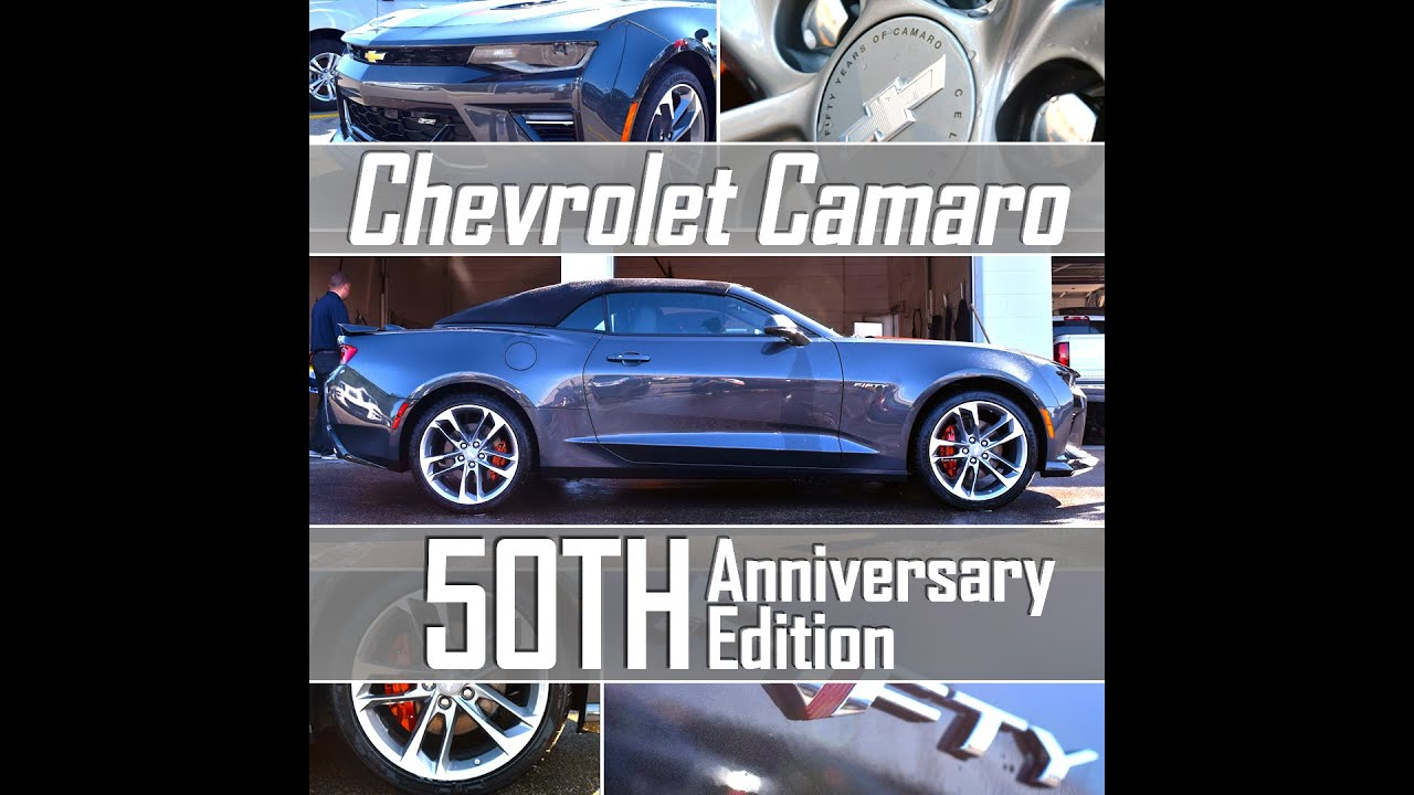Chevy Camaro 50th Anniversary - ALL YOU WANTED TO KNOW!!! - YouTube