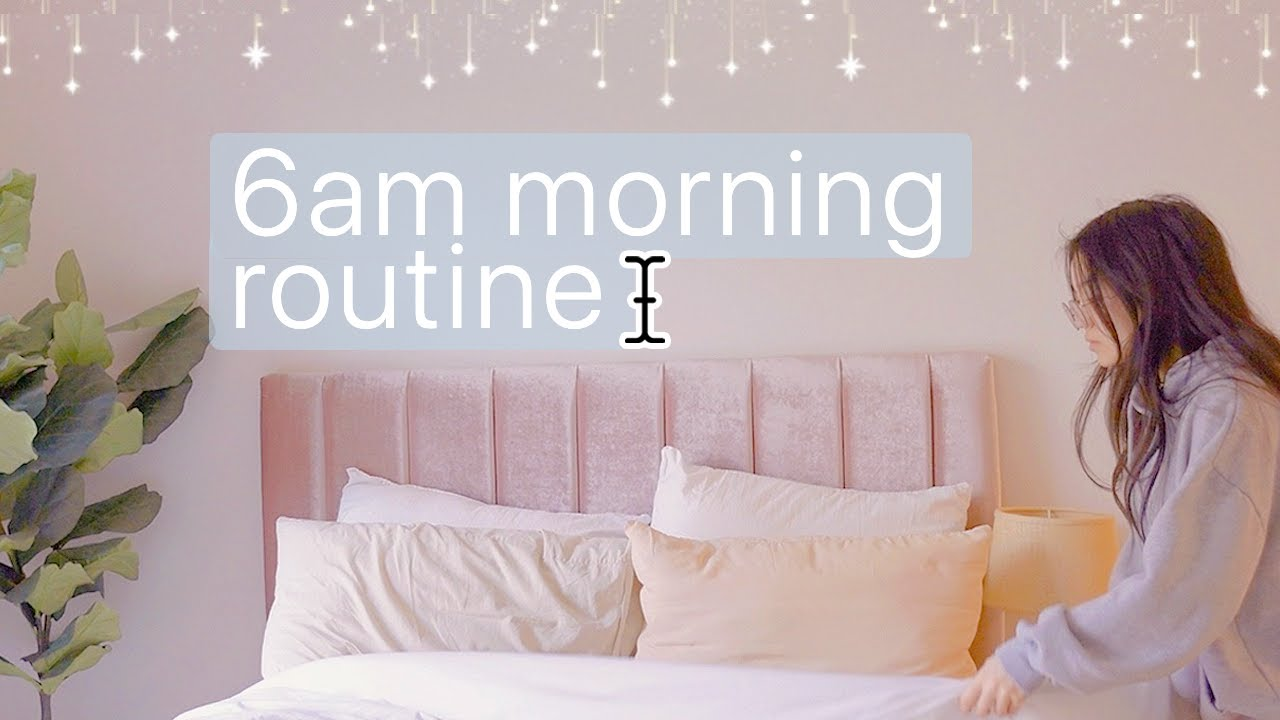 6AM Productive Morning Routine 🥖˚ ⊹ 🌕